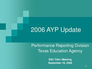 2006 AYP Update