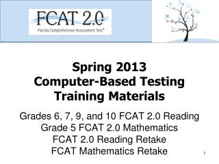 Spring 2013 Computer-Based Testing Training Materials