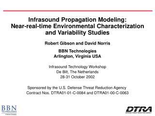 Robert Gibson and David Norris BBN Technologies Arlington, Virginia USA