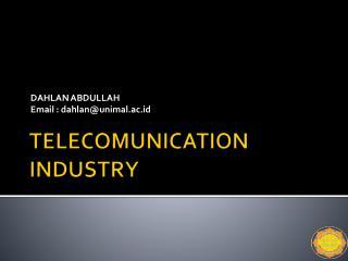 TELECOMUNICATION INDUSTRY