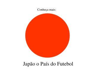 Japão o País do Futebol