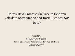 Do You Have Processes in Place to Help You Calculate Accreditation and Track Historical AYP Data?