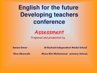 English for the future  Developing teachers conference