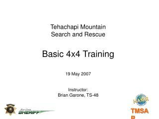Tehachapi Mountain Search and Rescue Basic 4x4 Training