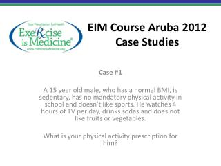 EIM Course  Aruba 2012 Case  Studies