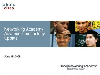 Networking Academy Advanced Technology Update