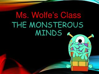 The  Monsterous  Minds