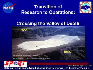 Transition of Research to Operations: Crossing the Valley of Death
