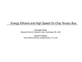 Energy Efficient and High Speed On-Chip Ternary Bus