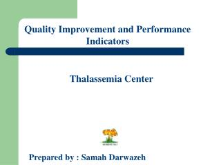 Quality Improvement and Performance Indicators