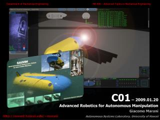 C01  – 2009.01.20 Advanced  Robotics for Autonomous Manipulation