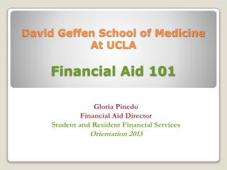 David Geffen School of Medicine At UCLA Financial Aid 101
