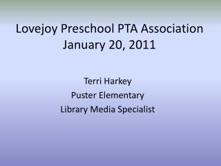 Lovejoy Preschool PTA Association January 20, 2011