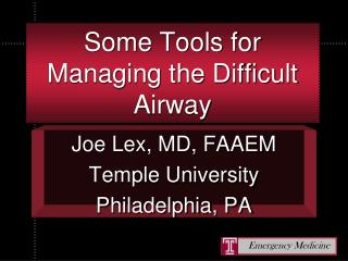 Some Tools for Managing the Difficult Airway