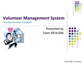 Volunteer Management  System group.myvnc/VMS