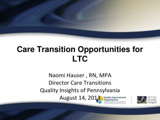 Care Transition Opportunities for LTC
