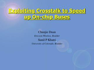 Exploiting Crosstalk to Speed up On-chip Buses