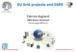 EU Grid projects and EGEE