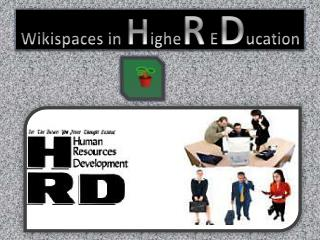 Wikispaces in  H ighe R  E D ucation