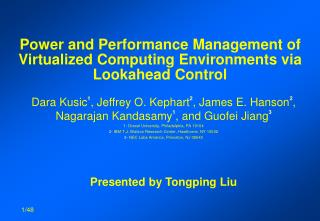 Power and Performance Management of Virtualized Computing Environments via Lookahead Control