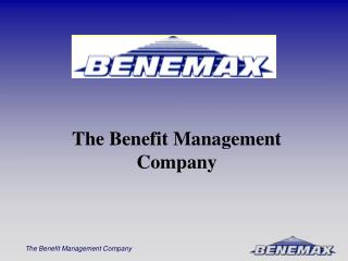 The Benefit Management Company