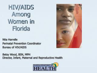 HIV/AIDS Among Women in  Florida