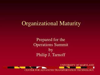 Organizational Maturity