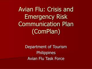 Avian Flu: Crisis and Emergency Risk Communication Plan (ComPlan)