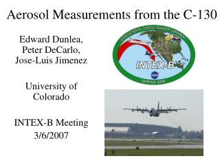 Aerosol Measurements from the C-130