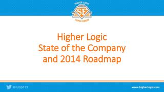 Higher Logic State of the Company and 2014 Roadmap