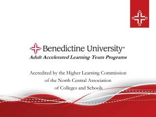 Adult Accelerated Learning Team Programs Accredited by the Higher Learning Commission