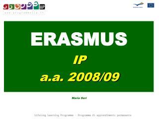 ERASMUS IP a.a. 2008/09