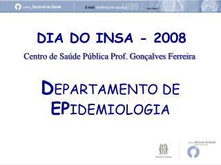 DIA DO INSA - 2008