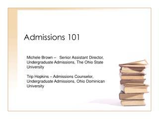Admissions 101