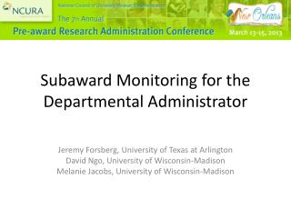 Subaward  Monitoring for the Departmental Administrator