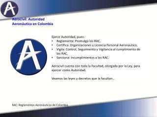 Aerocivil: Autoridad Aeronáutica en Colombia