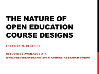 The Nature of Open Education Course Designs