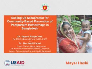 Scaling Up Misoprostol for Community-Based Prevention of Postpartum Hemorrhage in Bangladesh