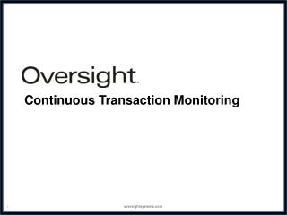 Continuous Transaction Monitoring