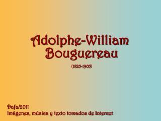 Adolphe-William Bouguereau ( 1825-1905 )