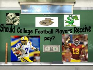 Should College Football Players Receive     pay?