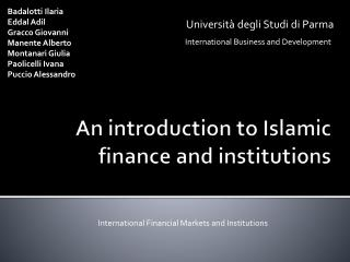 An introduction to Islamic finance and institutions