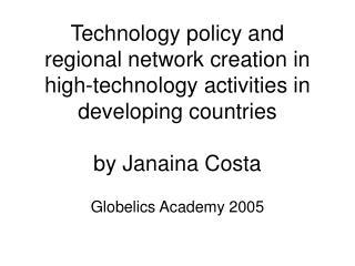Globelics Academy 2005
