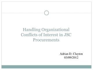 Handling Organizational Conflicts of Interest in JSC Procurements