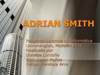 ADRIAN SMITH