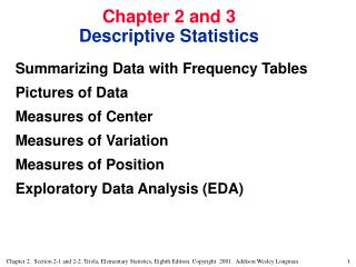 Chapter 2 and 3 Descriptive Statistics