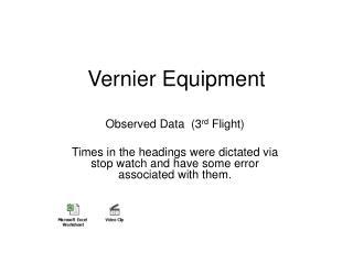 Vernier Equipment