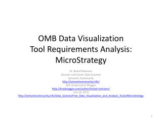 OMB Data Visualization Tool�Requirements Analysis:  MicroStrategy