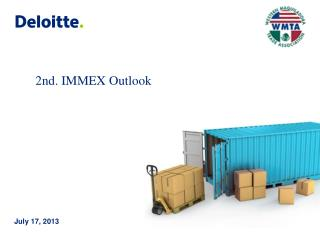 2nd. IMMEX Outlook