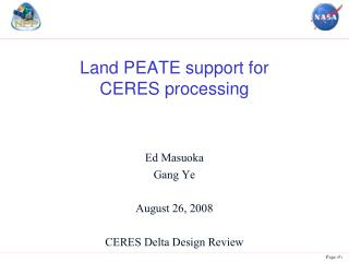 Land PEATE support for  CERES processing
